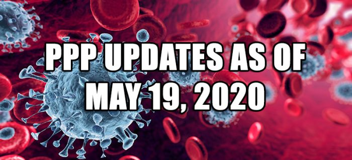 PPP Updates as of May 19, 2020